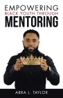Empowering Black Youth Through Mentoring Cover Image