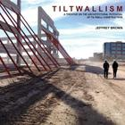Tiltwallism: Potential of Tilt Wall Cover Image