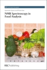 NMR Spectroscopy in Food Analysis: Rsc (RSC Food Analysis Monographs #10) Cover Image