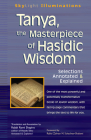 Tanya the Masterpiece of Hasidic Wisdom: Selections Annotated & Explained (SkyLight Illuminations) Cover Image