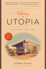 Welcome to Utopia: Notes from a Small Town Cover Image