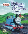 Thomas & Friends: Railway Rhymes (Thomas & Friends) Cover Image
