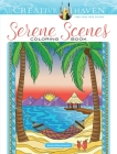 Creative Haven Serene Scenes Coloring Book (Creative Haven Coloring Books) Cover Image