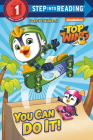 You Can Do It! (Top Wing) (Step into Reading) Cover Image