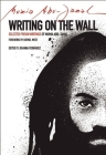 Writing on the Wall: Selected Prison Writings of Mumia Abu-Jamal (City Lights Open Media) Cover Image