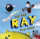 The Day Ray Got Away Cover Image