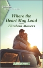 Where the Heart May Lead: A Clean Romance Cover Image