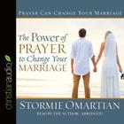 The Power of Prayer to Change Your Marriage Cover Image