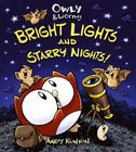 Owly & Wormy, Bright Lights and Starry Nights Cover Image