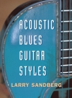 Acoustic Blues Guitar Styles [With CD] Cover Image