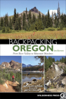 Backpacking Oregon: From River Valleys to Mountain Meadows Cover Image