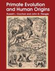 Primate Evolution and Human Origins (Foundations of Human Behavior) Cover Image