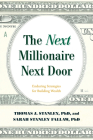 The Next Millionaire Next Door: Enduring Strategies for Building Wealth Cover Image