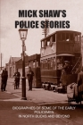 Mick Shaw's Police Stories Cover Image