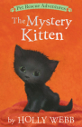 The Mystery Kitten (Pet Rescue Adventures) Cover Image