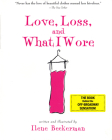 Love, Loss, and What I Wore  Cover Image