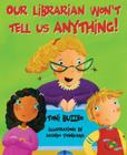 Our Librarian Won't Tell Us Anything!: A Mrs. Skorupski Story [With Book] Cover Image