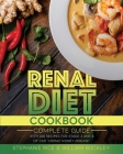 Renal Diet Cookbook: A complete guide with 200 recipes for stages 3 and 4 of CKD