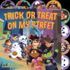 Trick or Treat on My Street Cover Image