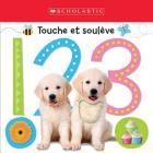 Apprendre Avec Scholastic: Touche Et Soul?ve: 1 2 3 Cover Image