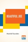 Beautiful Joe: An Autobiography With An Introduction By Hezekiah Butterworth Cover Image