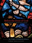 Before the Door of God: An Anthology of Devotional Poetry Cover Image