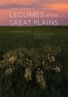 Legumes of the Great Plains: An Illustrated Guide Cover Image