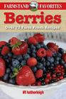 Berries: Over 75 Farm Fresh Recipes Cover Image