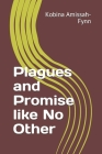 Plagues and Promise like No Other Cover Image