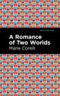 A Romance of Two Worlds Cover Image