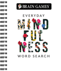 Brain Games - Everyday Mindfulness Word Search Cover Image
