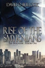 Rise Of The Smyrnians (Apocalypse #1) Cover Image