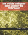 How Artificial Intelligence Raises Efficiency And Performance: Effort Cover Image
