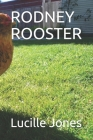 Rodney Rooster Cover Image