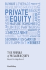 The Future of Private Equity: Beyond the Mega Buyout Cover Image
