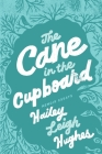 The Cane in the Cupboard: Memoir Essays Cover Image
