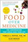 Food Over Medicine: The Conversation That Could Save Your Life Cover Image