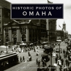 Historic Photos of Omaha Cover Image