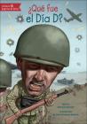 Que Fue El Dia D? (What Was...) Cover Image