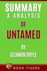 Summary and Analysis of: Untamed: Stop Pleasing, Start Living Cover Image