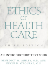 Ethics of Health Care: An Introductory Textbook Cover Image