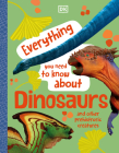 Everything You Need to Know about Dinosaurs Cover Image