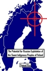 The Potential For Russian Exploitation of the Saami Indigenous Peoples of Finland Cover Image