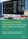Microwave Circuit Design Using Linear and Nonlinear Techniques Cover Image