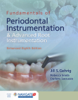 Fundamentals of Periodontal Instrumentation and Advanced Root Instrumentation, Enhanced Cover Image