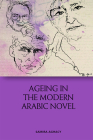 Ageing in the Modern Arabic Novel Cover Image