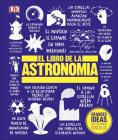 El Libro de la Astronomía (Big Ideas) Cover Image