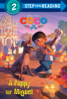 A Puppy for Miguel (Disney/Pixar Coco) (Step into Reading) Cover Image