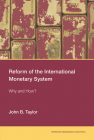 Reform of the International Monetary System: Why and How? Cover Image