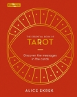 The Essential Book of Tarot: Discover the Messages in the Cards (Elements #2) Cover Image